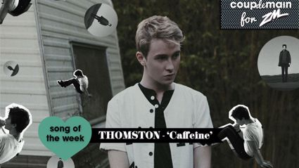 Coup De Main Track of the Week - Thomston - 'Caffeine'