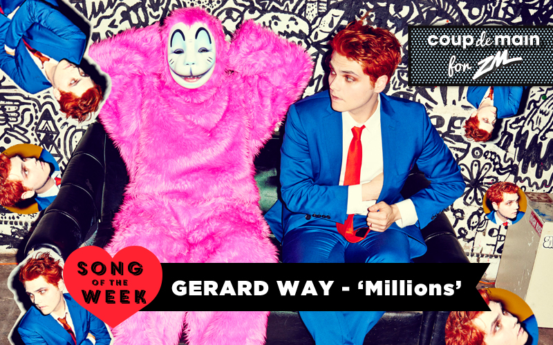Coup De Main Track of the Week - Gerard Way - 'Millions'
