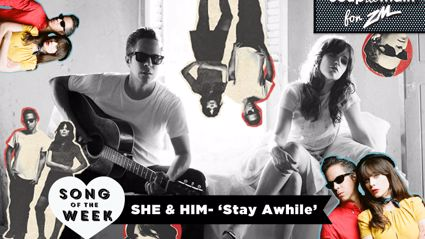 Coup De Main Track of the Week - She & Him - 'Stay Awhile'