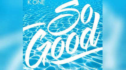 K One - So Good