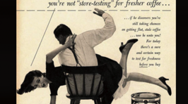 Sexist, Racist, And Just Plain WRONG Ads From The 1950s