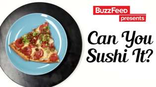 Buzzfeed's 'Can You Sushi It?'
