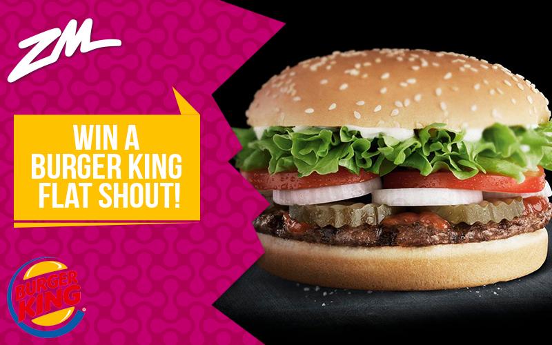 MANAWATU - Win a Burger King Flat Shout