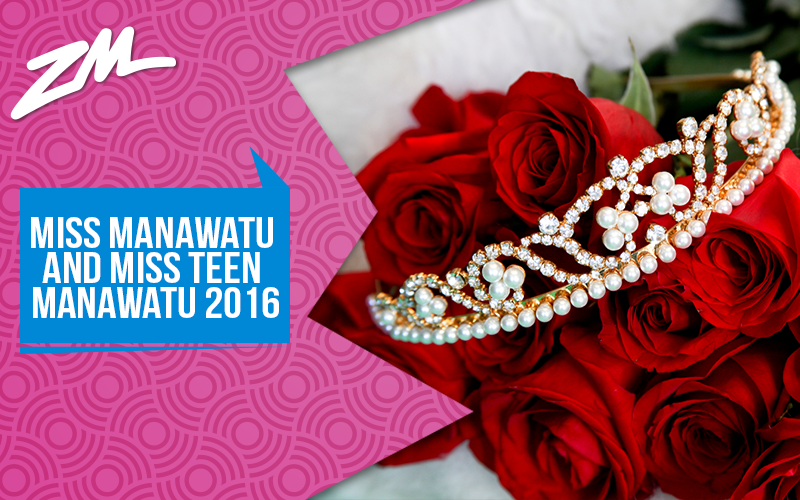 PALMERSTON NORTH - Enter Miss Manawatu and Miss Teen Manawatu 2016