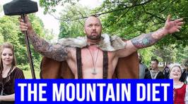 The Diet of The Mountain From Game of Thrones is Staggering
