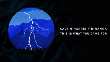 LISTEN: Calvin Harris and Rihanna's New Single - This Is What You Came For