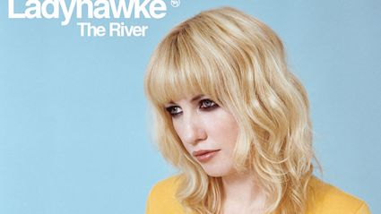Ladyhawke - The River