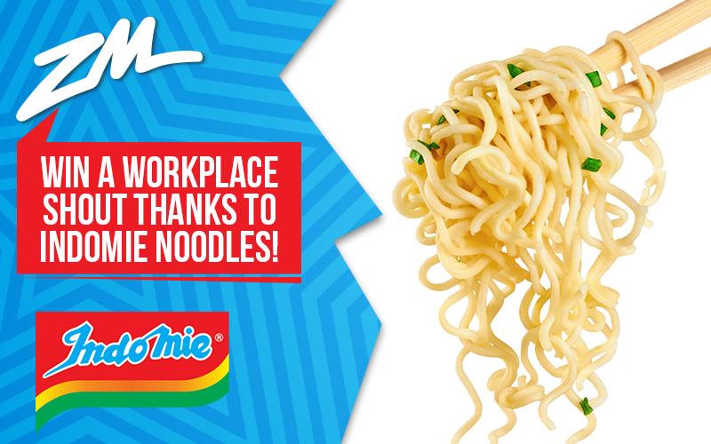 WELLINGTON - Win a Workplace Shout Thanks to Indomie Noodles!