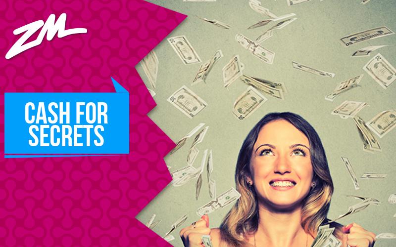 FVM's Cash For Secrets