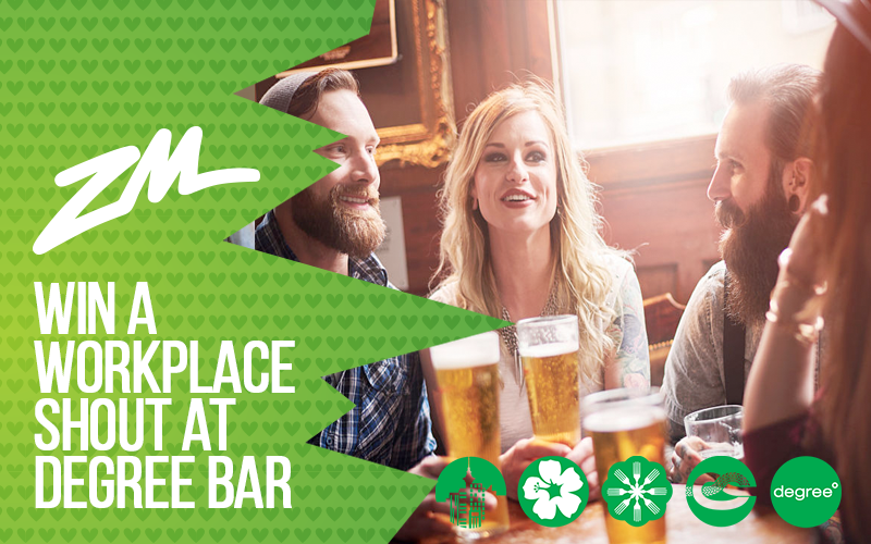 AUCKLAND - WIN a Workplace Shout with Degree Bar and ZM