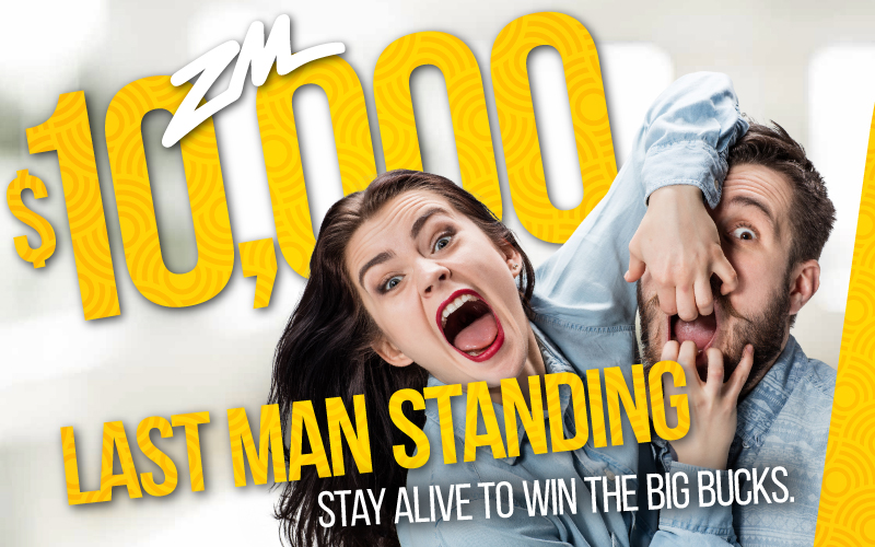Win $10,000! Be The Last Man Standing
