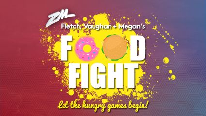 Fletch, Vaughan & Megan's Food Fight!