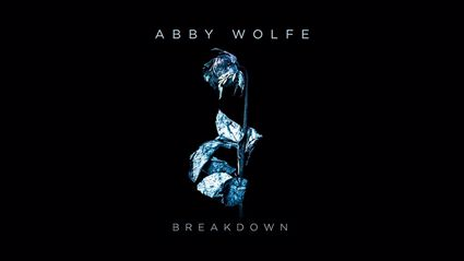 Abby Wolfe - Breakdown