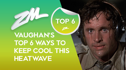 Vaughan's top 6 ways to keep yourself cool during the heatwave