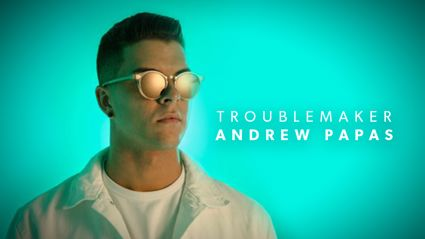 Andrew Papas – Troublemaker