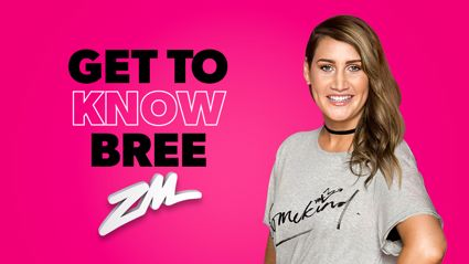 Who is our new girl Bree?