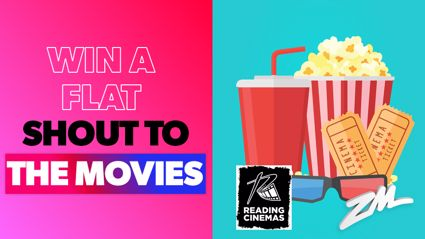 WELLINGTON: Win a Flat Shout to the Movies with Reading Cinemas Courtenay