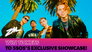 Win tickets to 5SOS's EXCLUSIVE showcase!