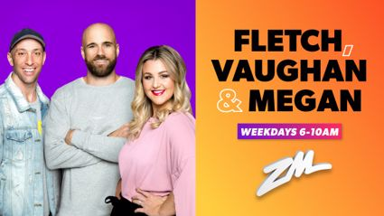 ZM's Fletch, Vaughan & Megan Podcast - August 14 2018