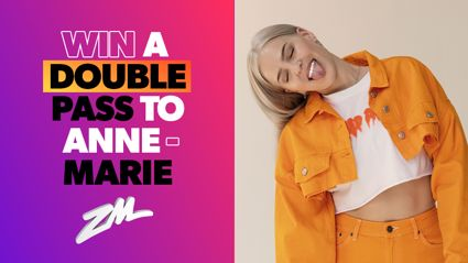 Win a Double Pass to Anne-Marie!