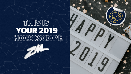 Your Horoscope for 2019