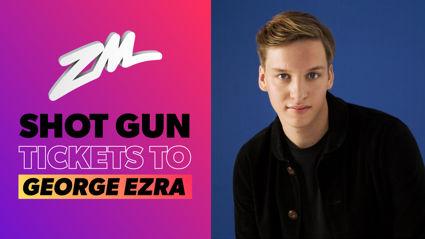 Shot Gun tickets to George Ezra!
