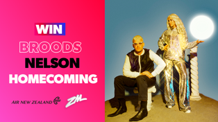 BROODS Homecoming for Nelson with Air New Zealand