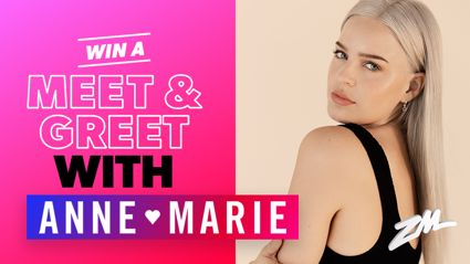 Win a Meet and Greet with Anne-Marie!