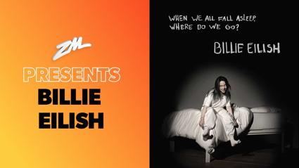 ZM Presents Billie Eilish!