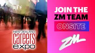 Catch Up with ZM @ the NZ Careers Expos!