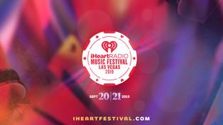 iHeart Radio Music Festival 2019!