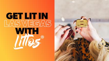 Get lit in Las Vegas with Littos!