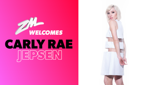 ZM Welcomes Carly Rae Jepsen