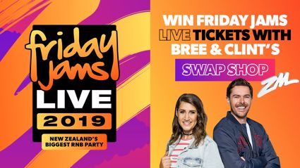 Win Friday Jams Live Tickets With Bree And Clint's Swap Shop!