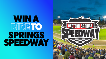 AUCKLAND: Win a ride to Springs Speedway!