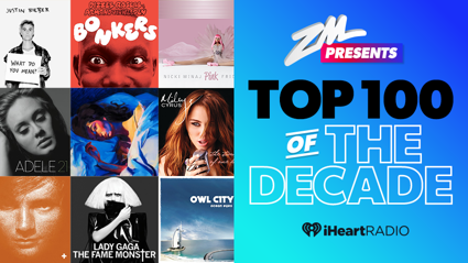 ZM Presents: Top 100 songs of the Decade
