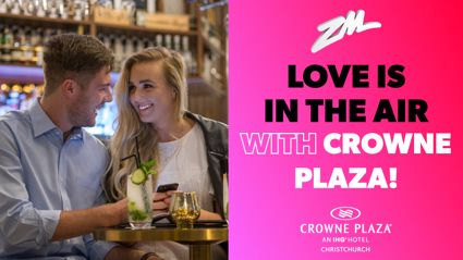 CHRISTCHURCH: Love is in the Air with Crowne Plaza!