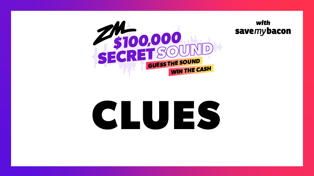 Secret Sound Clues