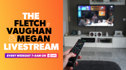 Stream Fletch, Vaughan & Megan Live on your TV