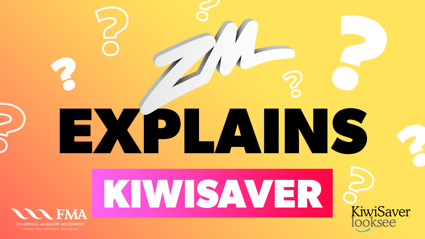 The simple answers to ZM listeners' KiwiSaver questions answered with the FMA