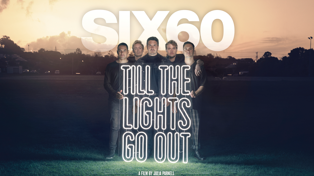 SIX60 have just announced the release date for their movie!