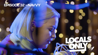 Locals Only Podcast- Navvy