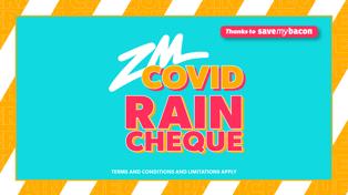 COVID Rain Cheque