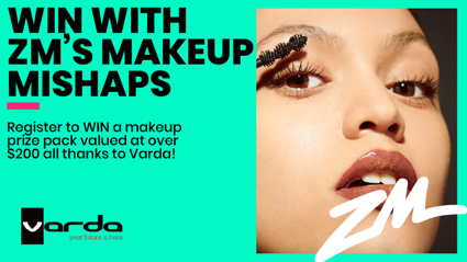 WAIKATO: Makeup mishaps with Varda