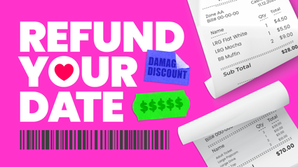 Fletch, Vaughan and Megan's Refund Your Date