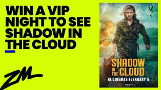 WIN a VIP Night to see Shadow in the Cloud!