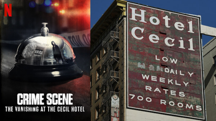 Netflix is releasing a true-crime documentary about The Vanishing at the Cecil Hotel