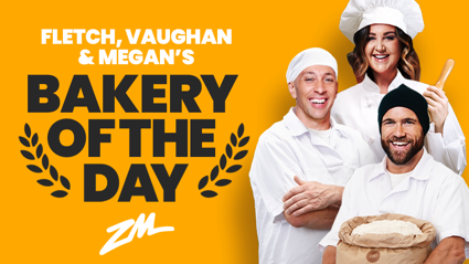 Fletch, Vaughan and Megan's Bakery of the Day