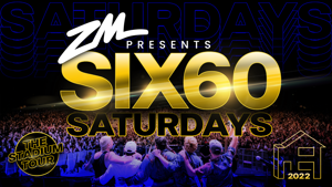 ZM PRESENTS SIX60 SATURDAY'S STADIUM TOUR 2022!