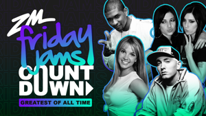 ZM's Greatest Friday Jams Of All Time Countdown - THE RESULTS!